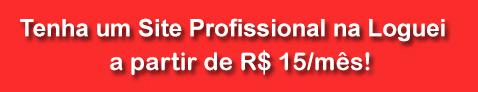 Texto na imagem: Tenha um site profissional na Loguei a partir de R$ 15/mês